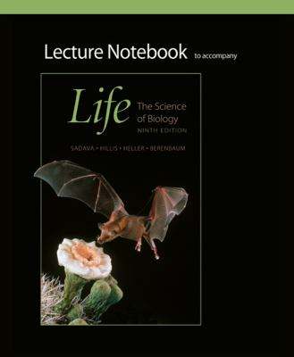 Lecture Notebook for Life: the Science of Biology