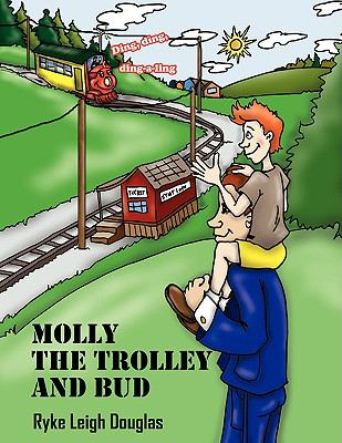 Molly The Trolley And Bud