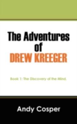 The Adventures Of Drew Kreeger