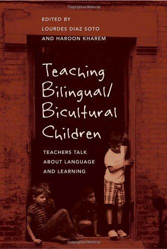 Teaching Bilingual/Bicultural Children: Teachers Talk about Language and Learning (Counterpoints: Studies in the Postmodern Theory of Education)
