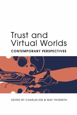 Trust and Virtual Worlds: Contemporary Perspectives (Digital Formations)