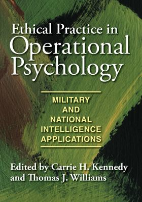 Ethical Practice in Operational Psychology: Military and National Intelligence Applications