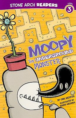 Moopy, the Underground Monster (Stone Arch Readers, Level 3)