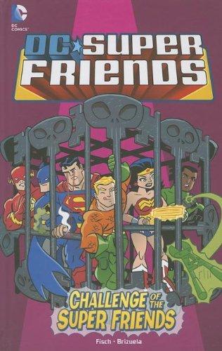 Challenge of the Super Friends (DC Super Friends)