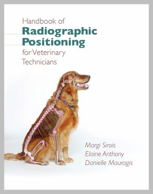 Handbook of Radiographic Positioning/Veterinary Technicians