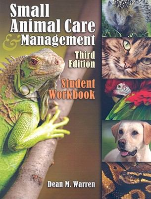 Student Workbook for Warren's Small Animal Care and Management, 3rd