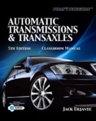 Todays' Technician: Automatic Transmissions and Transaxels