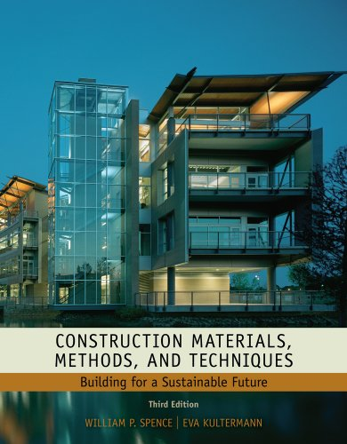 Construction Materials, Methods and Techniques: Building for a Sustainable Future