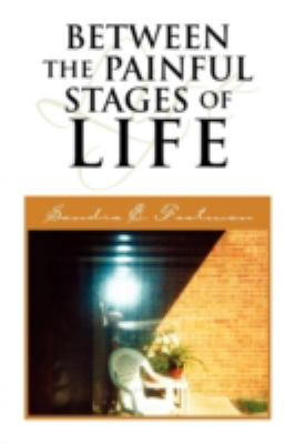 Between The Painful Stages Of Life