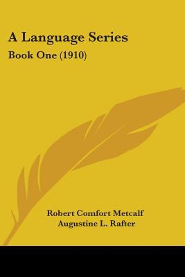 A Language Series: Book One (1910)