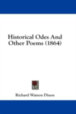 Historical Odes and Other Poems (1864)