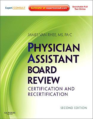 Physician Assistant Board Review: Expert Consult - Online and Print