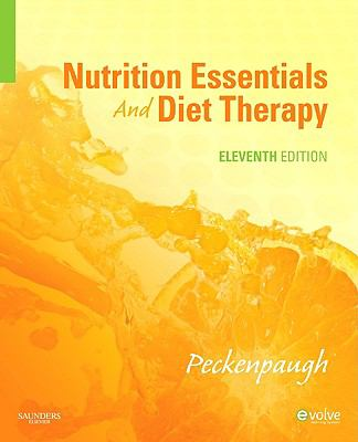 Nutrition Essentials and Diet Therapy (Nutrition Essentials and Diet Therapy (Peckenpau))