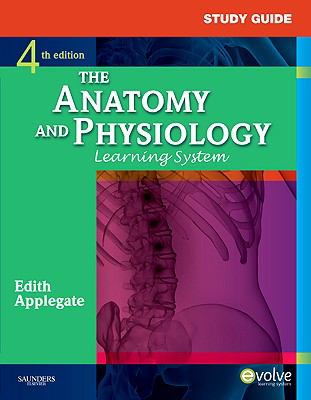 Study Guide for The Anatomy and Physiology Learning System