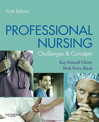 Professional Nursing: Concepts & Challenges (Chitty, Professional Nursing; Concepts and Challenges)