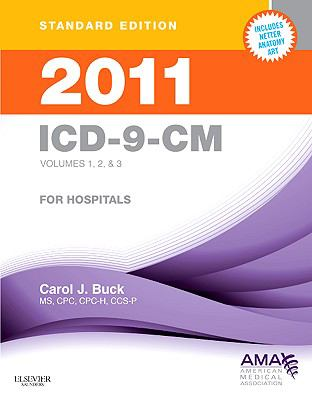 2011 ICD-9-CM for Hospitals, Volumes 1, 2 and 3 Standard Edition