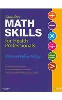 Saunders Math Skills for Health Professionals  - Text and E-Book Package, 1e