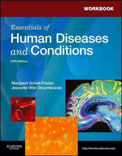 Workbook for Essentials of Human Diseases and Conditions, 5e