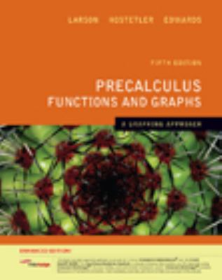 Precalculus Functions & Graphs: A Graphing Appro Enhanced Ed