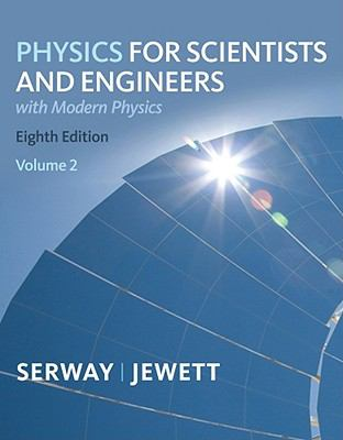 Physics for Scientists and Engineers, Volume 2, Chapters 23-46