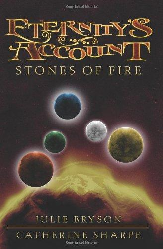 Eternity's Account: Stones of Fire