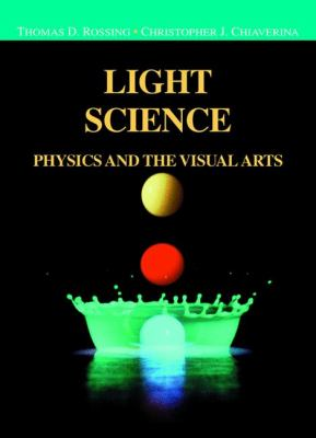 Light Science: Physics and the Visual Arts