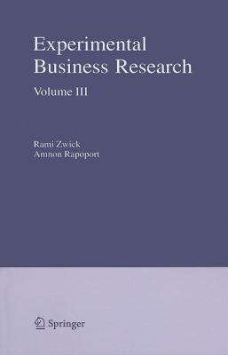 Experimental Business Research: Volume III: Marketing, Accounting and Cognitive Perspectives