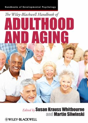 Wiley-Blackwell Handbook of Adulthood and Aging