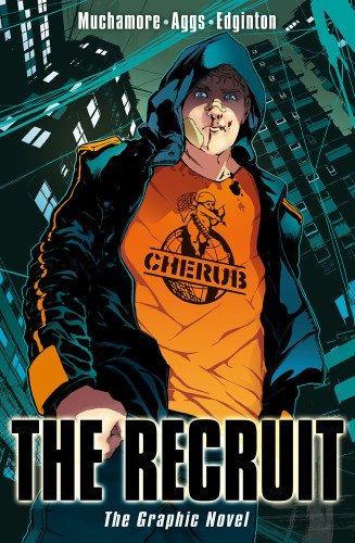 The Recruit: The Graphic Novel (CHERUB)