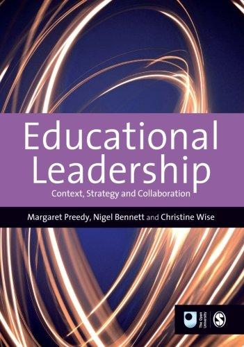 Educational Leadership: Context, Strategy and Collaboration (Published in association with The Open University)