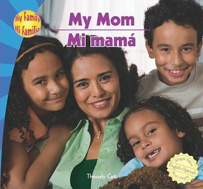 My Mom(Mi Mamá)