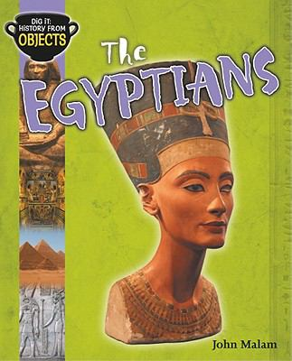 The Egyptians (Dig It: History from Objects)