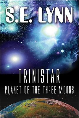 Trinistar, Planet of the Three Moons