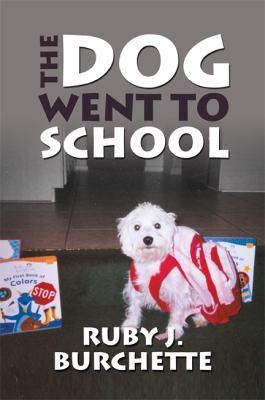 Dog Went to School