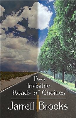 Two Invisible Roads of Choices