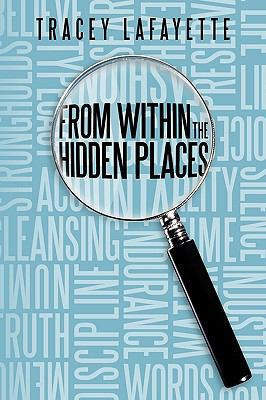 From Within The Hidden Places