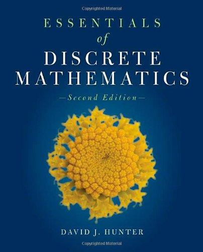 Essentials Of Discrete Mathematics (The Jones & Bartlett Learning Inernational Series in Mathematics)