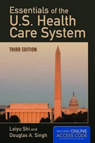 Essentials Of The U S Health Care System 3rd Edition