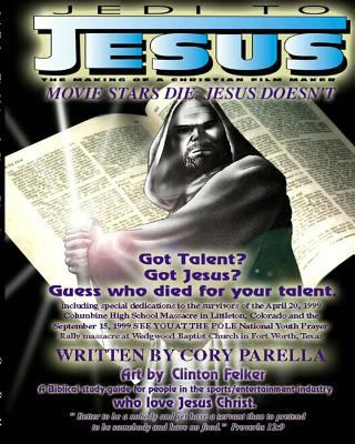 Jedi to Jesus : The Making of a Christian Filmmaker