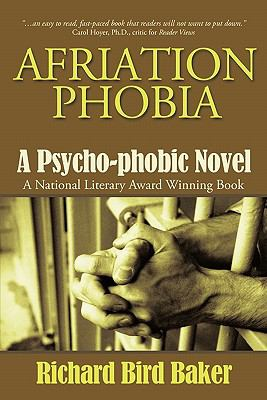 Afriation Phobia: A Psycho-phobic Novel