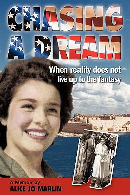 Chasing a Dream : When reality does not live up to the Fantasy