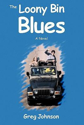 The Loony Bin Blues