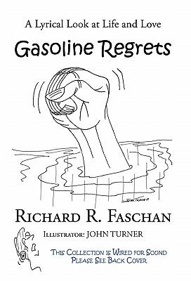 Gasoline Regrets: A Lyrical Look at Life and Love