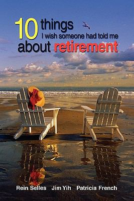 10 things I wish someone had told me about retirement