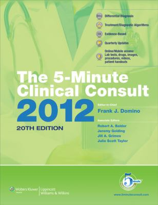 The 5-Minute Clinical Consult 2012 (Griffith's 5 Minute Clinical Consult)