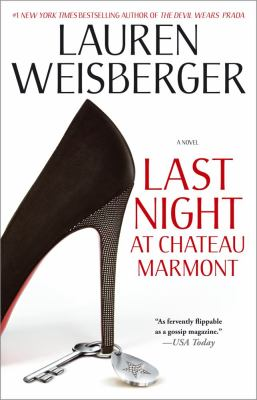 Last Night at Chateau Marmont: A Novel