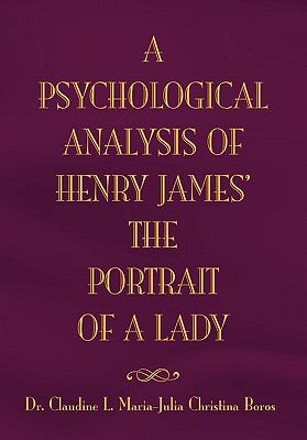 Psychological Analysis of Henry James in the Portrait of A Lady