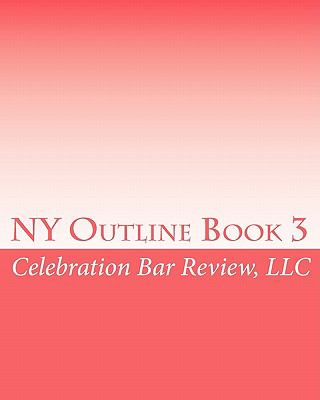 NY Outline Book 3 (Volume 3)