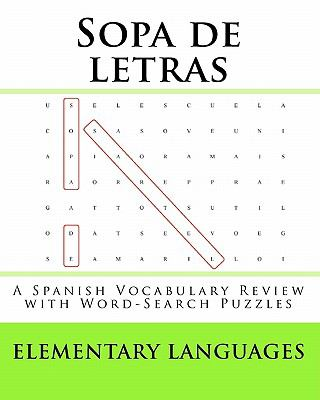 Sopa de Letras : A Spanish Vocabulary Review with Word-Search Puzzles