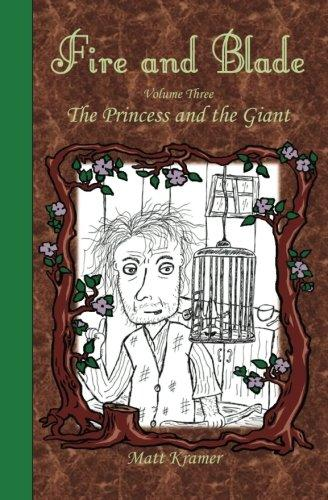 Fire and Blade: The Princess and the Giant
